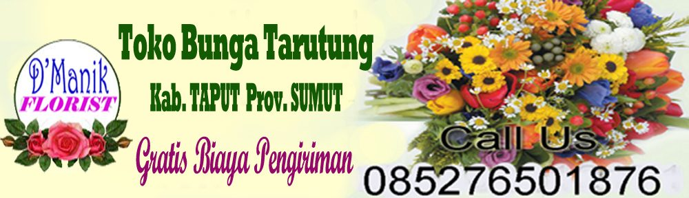 Toko Bunga di Tarutung HP/WA 085276501876- Gratis Ongkir